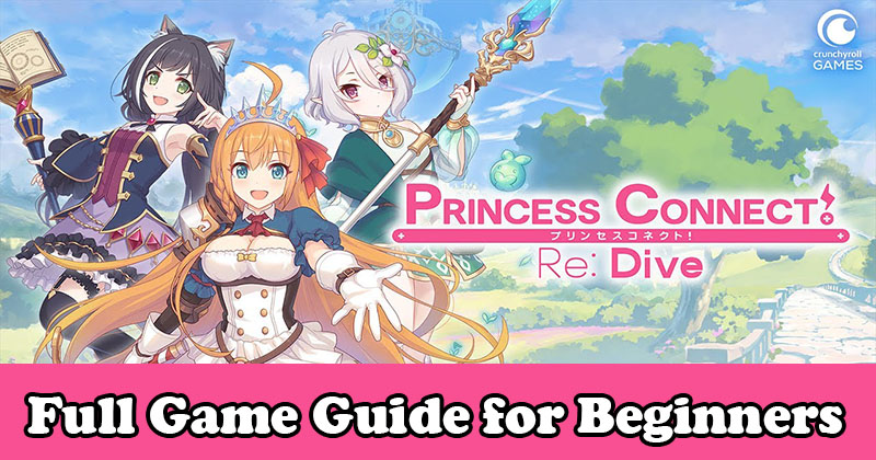 Princess Connect! Re: Dive Full Game Guide for Beginners